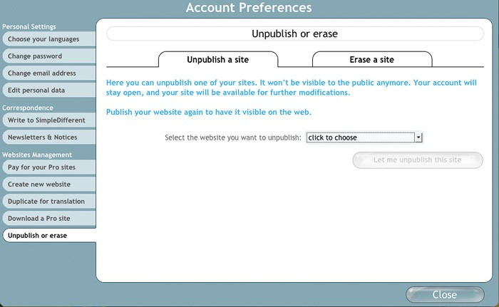 The last tab of the account preferences will allow you to unpublished or erase a site.